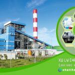 Dịch vụ xử lý chất thải dành cho nhà máy sản xuất điện