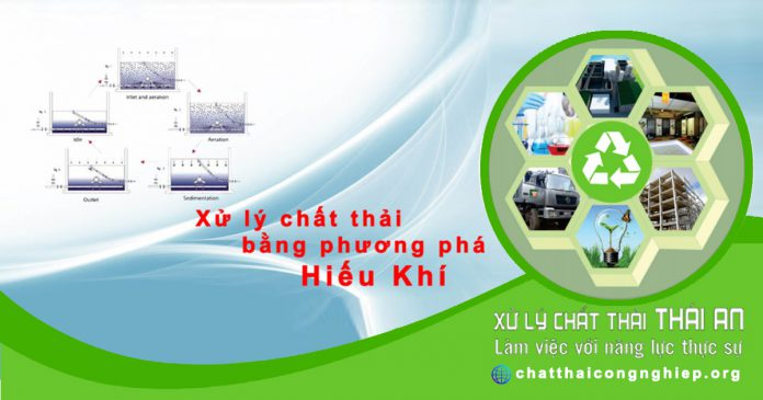Công nghệ xử lý chất thải bằng phương pháp hiếu khí