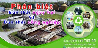 Phân biệt bùn thải nguy hại và bùn thải công nghiệp