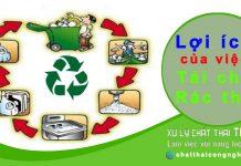 Tái chế chất thải là gì? lợi ích của việc tái chế rác thải