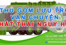 Thu gom vận chuyển xử lý chất thải nguy hại
