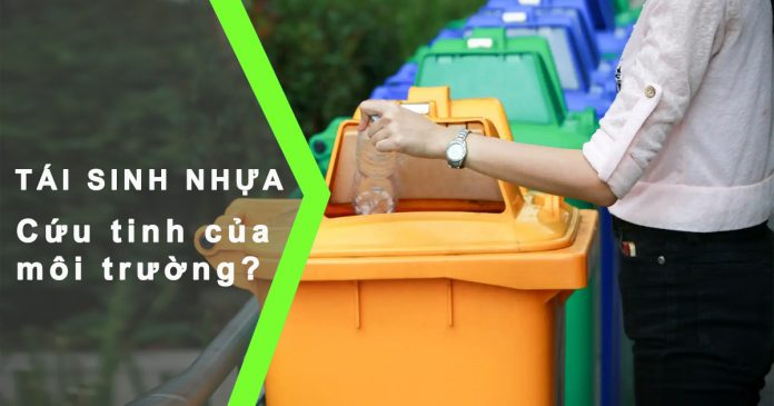 Giải pháp tái sinh nhựa được xem là cứu tinh môi trường